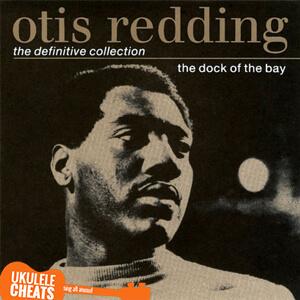 Sittin' On The Dock Of The Bay Ukulele Chords