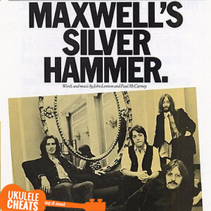 Maxwell's Silver Hummer Ukulele Chords