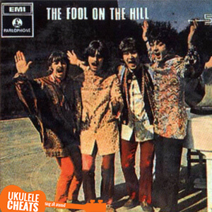 The Fool On The Hill Ukulele Chords