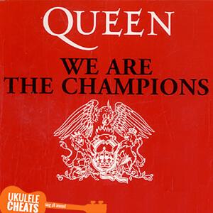 We Are The Champions Ukulele Chords