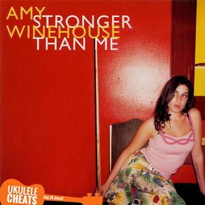 Stronger Than Me Ukulele Chords