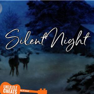 Silent Night Ukulele Chords