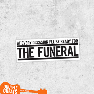 The Funeral Ukulele Chords