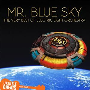 Mr. Blue Sky Ukulele Chords