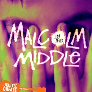 Malcolm Song Theme Ukulele Chord