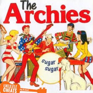 Sugar Sugar Ukulele Chords