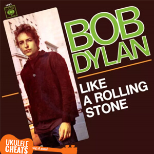 Like A Rolling Stone Ukulele Chords