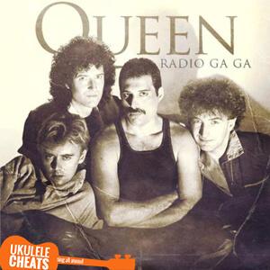 Radio Ga Ga Ukulele Chords