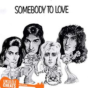 Somebody To Love Ukulele Chords