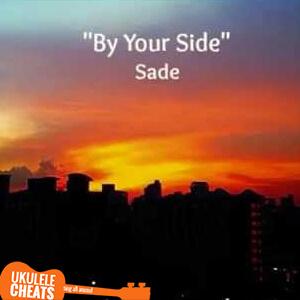 By Your Side Ukulele Chords