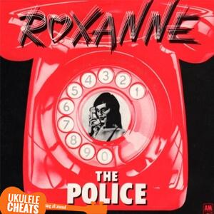 Roxanne Ukulele Chords