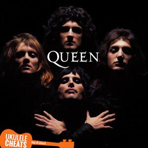 Bohemian Rhapsody Ukulele Chords
