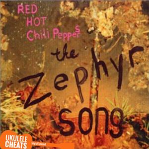 Zephyr Song Ukulele Chords