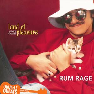 Rum Rage Ukulele Chords