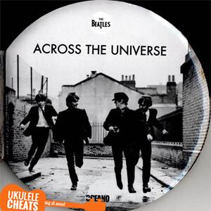 Across The Universe Ukulele Chords