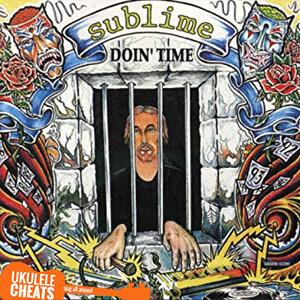 Sublime - Doin' Time Ukulele Chords - Ukulele Cheats