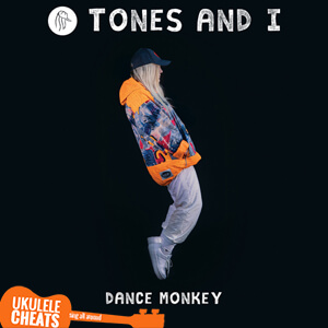 Dance Monkey Ukulele Chords