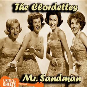 mr sandman ukulele chords